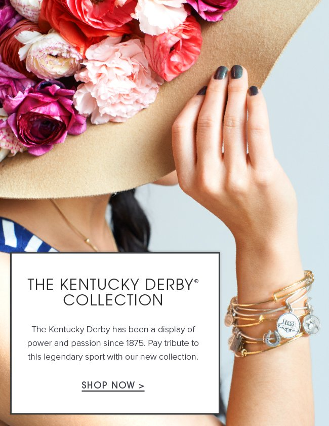 Celebrate a time-honored tradition. The Kentucky Derby has been a display of power and passion since 1875. Pay tribute to this legendary sport with our new collection. Shop now.