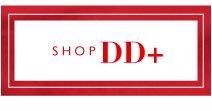 Shop DD+