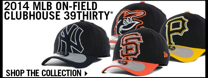 Shop 2014 MLB On-Field Clubhouse 39THIRTY Collection