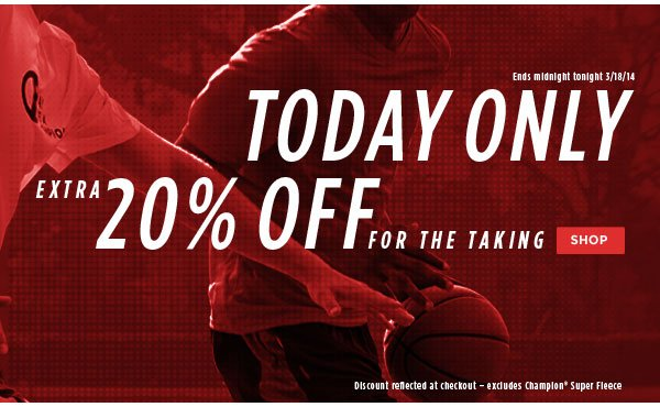 Extra 20% off Today Only!