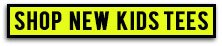 Shop New kids_tees