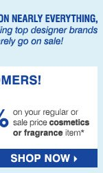 THE GOODWILL® sale Now through Saturday, March 29. SAVE ON NEARLY EVERYTHING, including top designer brands that rarely go on sale! 6 DAYS ONLY! EXCLUSIVE OFFERS FOR OUR BEST CUSTOMERS! save an EXTRA 25% on your regular or sale price apprel or accessory item** OR save an EXTRA 20% on your cosmetics or fragrance item**