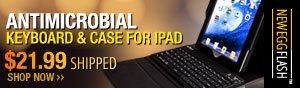 Newegg Flash - Antimicrobial Keyboard & Case For iPad.