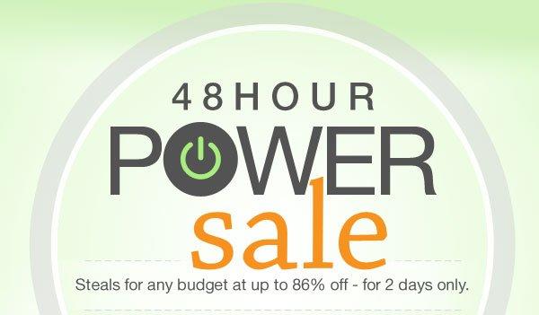 48HOUR POWERSALE