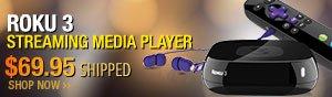 Newegg Flash - Roku 3 Streaming Media player.