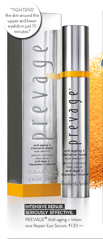 """""""TIGHTENS"""" the skin around the upper and lower eyelids in just 15 minutes.* INTENSIVE REPAIR. SERIOUSLY EFFECTIVE. PREVAGE® Anti-aging + Intensive Repair Eye Serum, $130."""