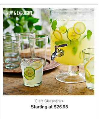 NEW & EXCLUSIVE - Clara Glassware - Starting at $26.95