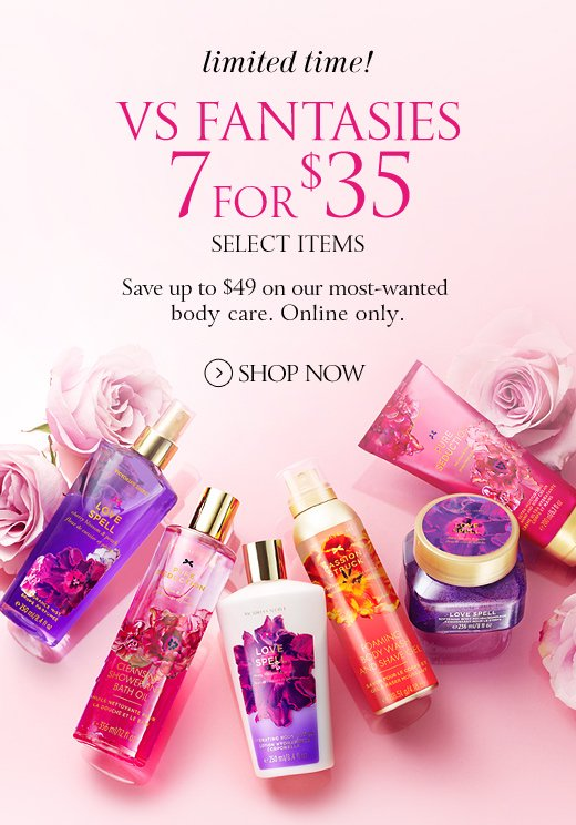 VS Fantasies 7 For $35
