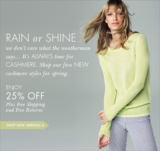 Download Images: Shop our five new cashmere styles for spring with 25% off plus free shipping and free returns.