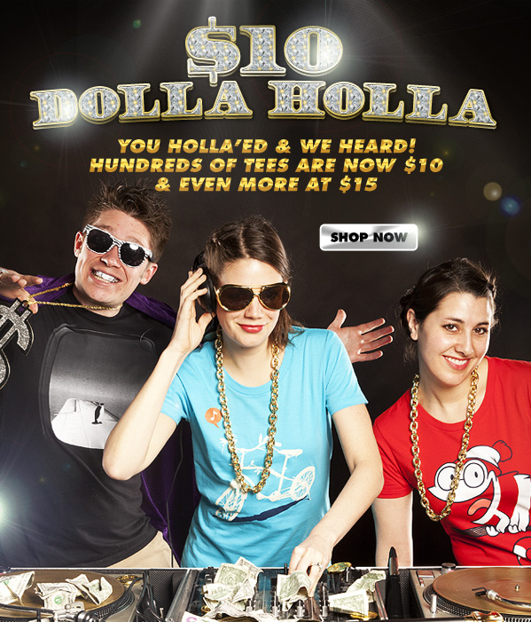 $10 Dolla Holla