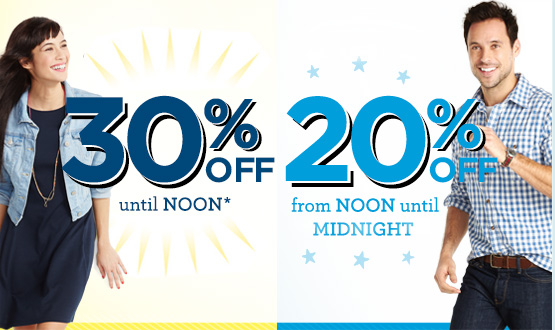 30% OFF until NOON* | 20% OFF from NOON until MIDNIGHT