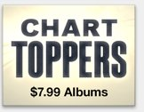 Chart Toppers: $7.99 Albums