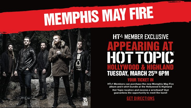 MEMPHIS MAYFIRE APPEARING AT HOT TOPIC