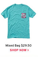 Mixed Bag $29.50 - Shop Now