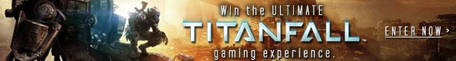 Win the Ultimate Titanfall gaming experience
