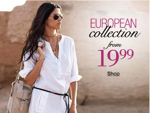 European Collection from 19.99