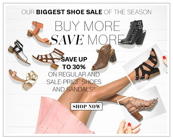 Our Biggest Shoe Sale of the Season. Buy More, Save More*. Shop Now.