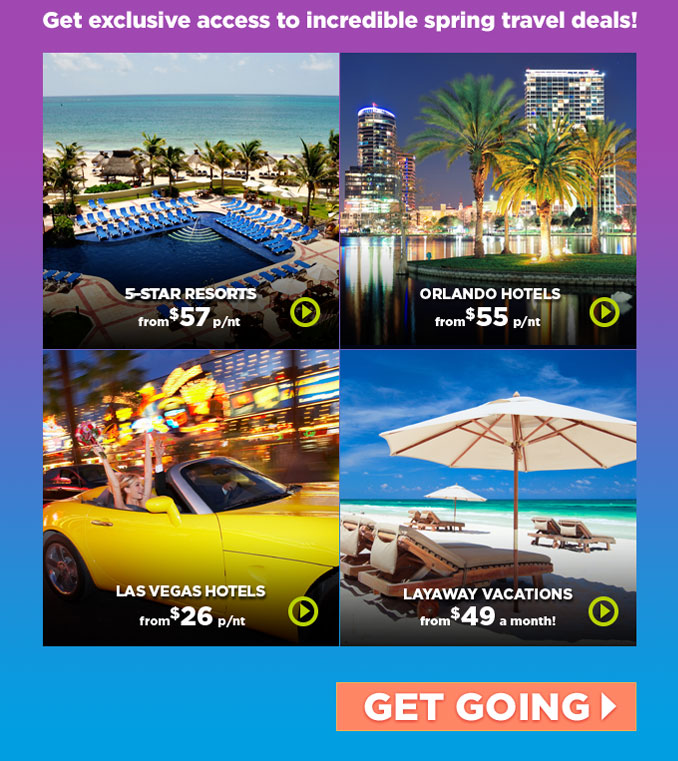 Get exclusive access to incredible spring travel deals! | GET GOING