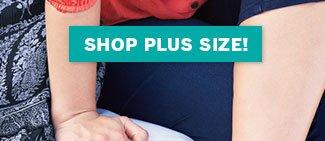 Shop Plus Size!
