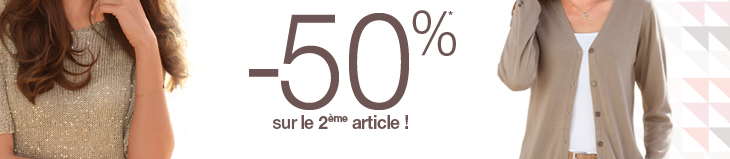 -50%* sur le 2ème article !