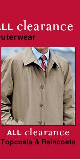 Clearance Topcoats & Raincoats - reduced 30%