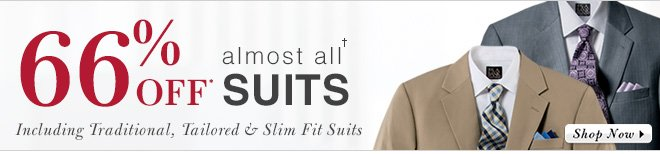 66% Off* almost all† Suits