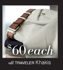 $60 USD each - Traveler Khakis