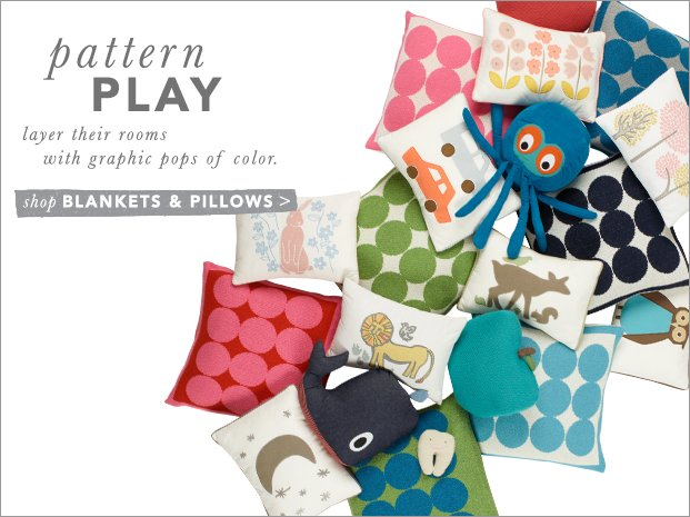 Pattern Play. New Pillows and Blankets.