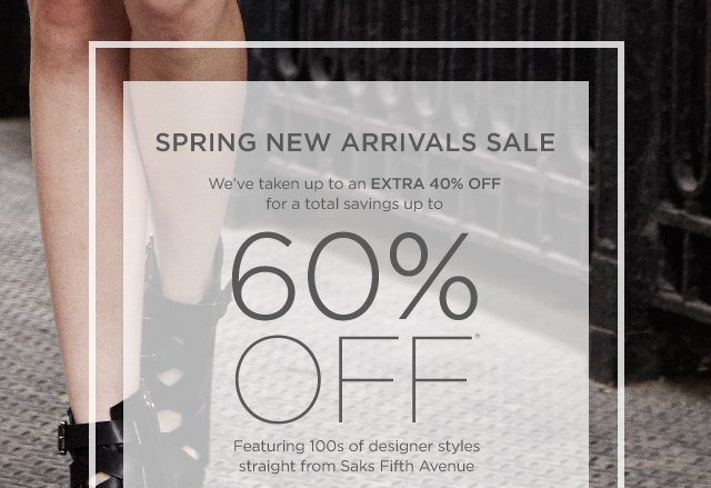 Up to 60% off Spring New Arrivals Sale
