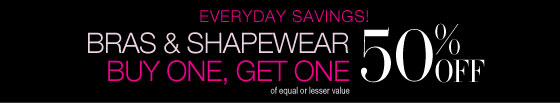 Everyday Savings! Bras & Shapewear Buy One, Get One 50% Off