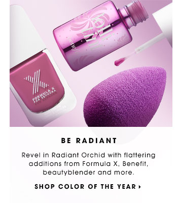 Be Radiant. Revel in Radiant Orchid with flattering additions from Formula X. Benefit, beautyblender and more. Shop color of the year.