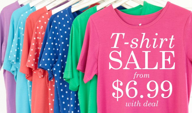 Tee Sale starting from $6.99 with deal