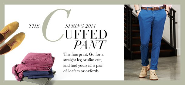 Spring 2014: The Cuffed Pant