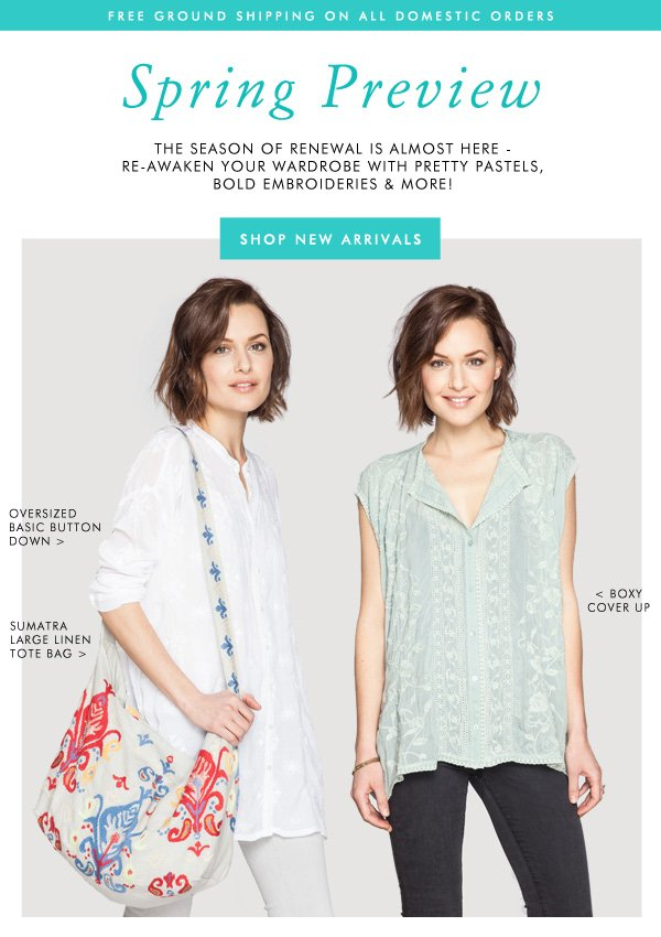 Spring Preview: the season of renewal is almost here - re-awaken your wardrobe with pretty pastels, bold embroideries and more!