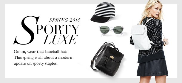Spring 2014: Sporty Luxe