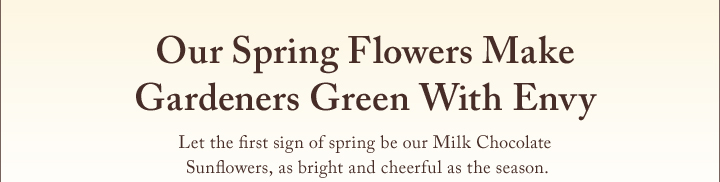 Our Spring Flowers Make Gardeners Green With Envy