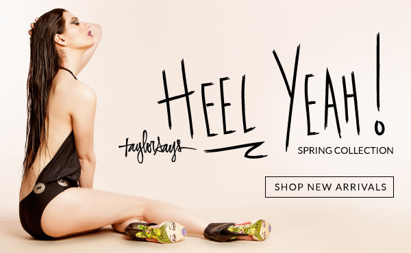 Shop the TaylorSays Heel Yeah Collection