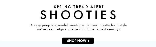 Spring Trend Alert Shooties - Shop Now