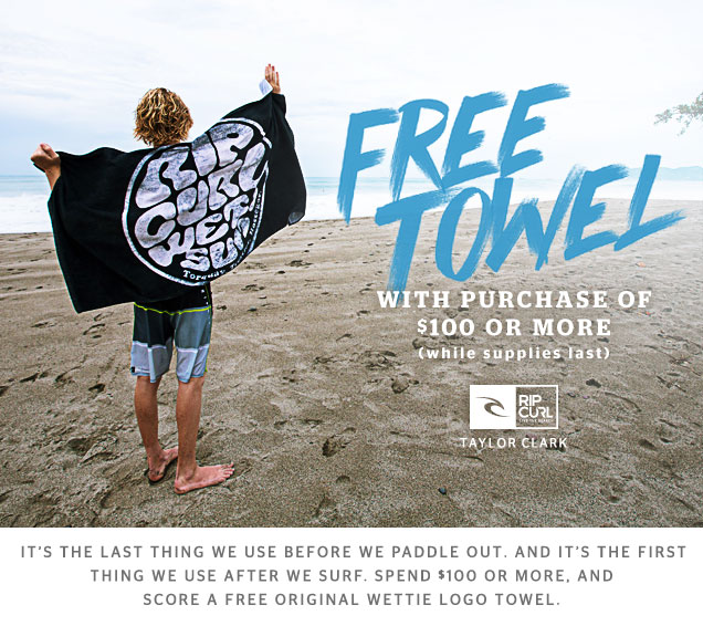 It's the last thing we use before we paddle out. And it's the first thing we use post surf. Spend $100 or more, and score a FREE original wettie logo towel.