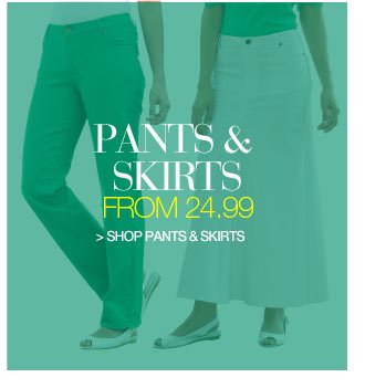 Pants and Shirts from 24.99 - shop pants and skirts