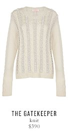 THE GATEKEEPER knit - $390
