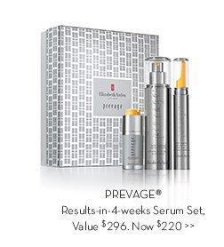 PREVAGE® Results-in-4-weeks Serum Set, Value $296. Now $220.