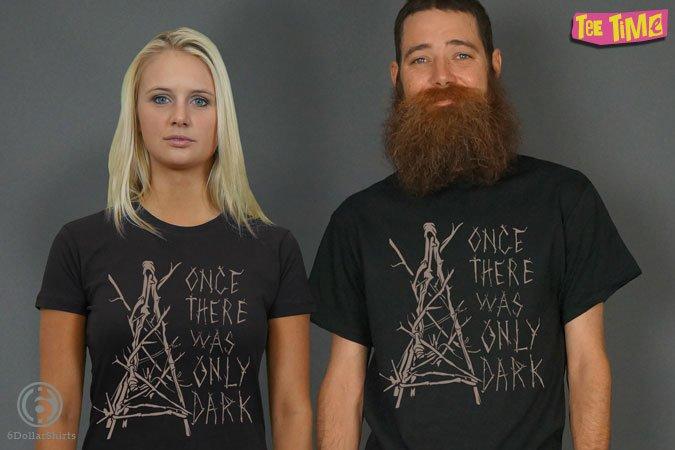 http://6dollarshirts.com/tt/reg/03-20-2014_Only_Dark_T_SHIRT_reg.jpg