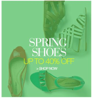 Spring Shoes up to 40 percent off - shop now
