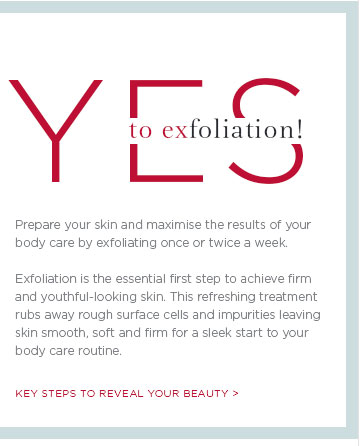 YES to exfoliation! Key steps to reveal your beauty >