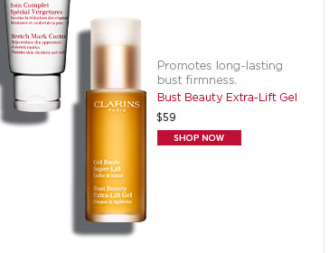 Bust Beauty Extra-Lift Gel. Shop Now >