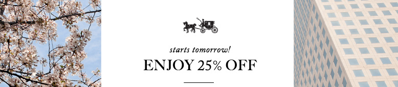 starts tomorrow! ENJOY 25% OFF