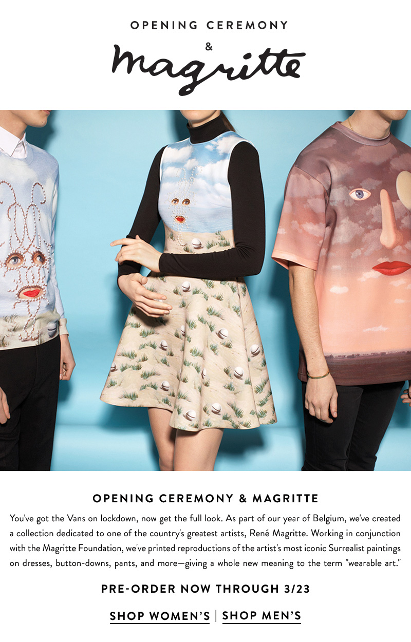 Opening Ceremony and Magritte Ready-to-wear - Pre-Order now through 3/23/14.