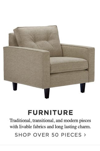 Shop Over 50 Pieces of Furniture