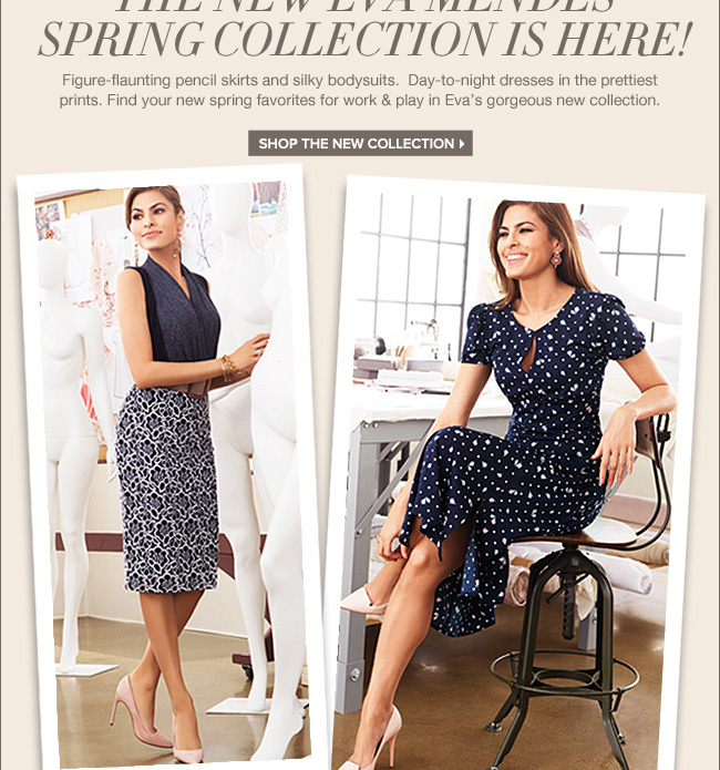 The New Eva Mendes Spring Collection is  Here!